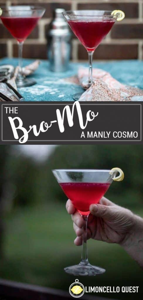 Bro Mo - A Manly Limoncello Cosmo