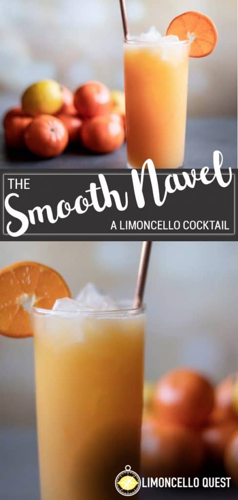 Smooth Navel - A Limoncello Cocktail